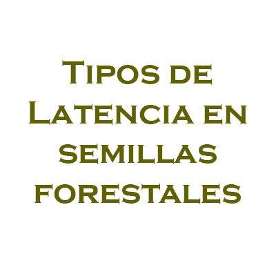 Tipos de latencia de las semillas forestales