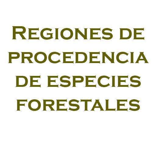 Regiones de procedencia de especies forestales